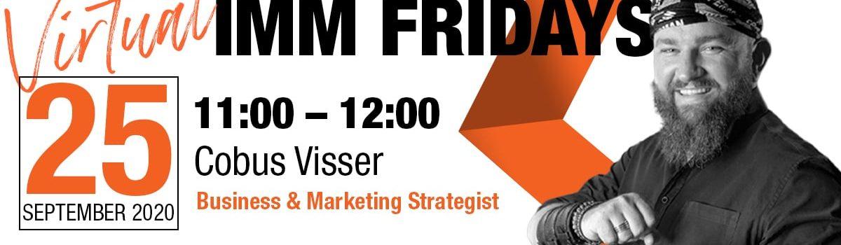 Virtual IMM Fridays – Cobus Visser