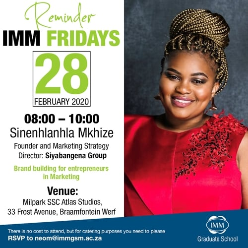IMM Fridays Sinenhlanhla - 28 February from 08:00 - 10:00
