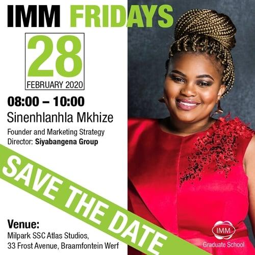 IMM Fridays Sinenhlanhla - 28 February from 08:00 - 10:00